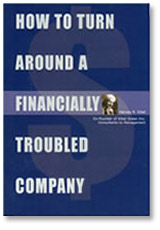 How to Turn Around a Financially Troubled Company